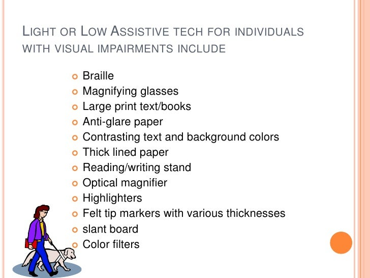 My Vision For the Future of Assistive Technology in Education