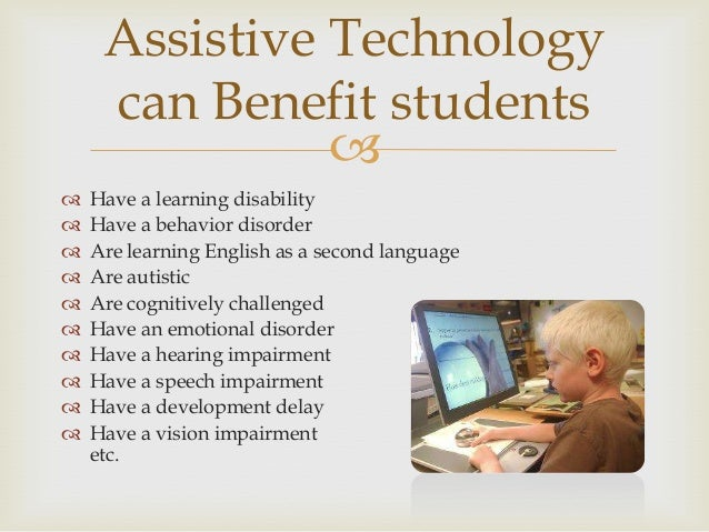 What are some types of assistive devices and how are they ...