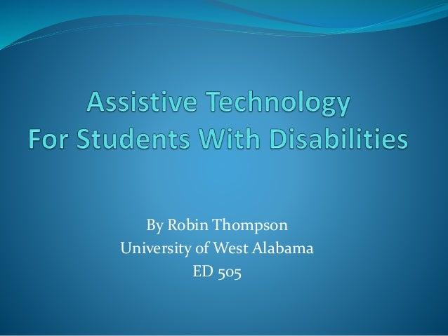 By Robin Thompson University of West Alabama ED 505