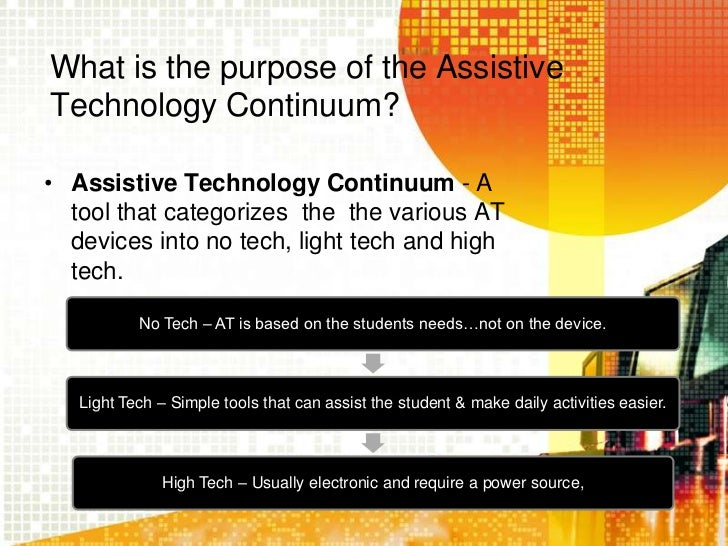 Technology Is Not Just A Tool It Can Give Learners A: Assistive Technology Ppt
