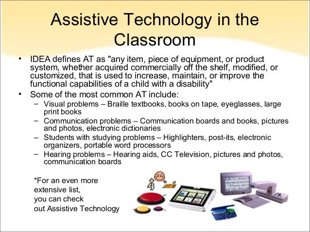 technology in special education classrooms Abstract recent trends in special education include the use of technology to  provide  tasks (b) participate in classroom discussion (c) gain access to peers, .