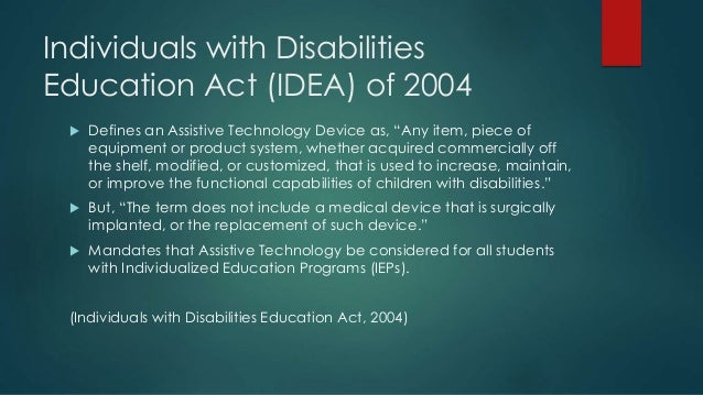 individuals with disabilities education act 2004 Welcome to the us department of education's individuals with disabilities education act (idea) website, which brings together idea information and resources from.