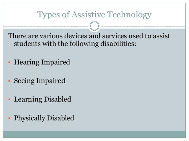 Assistive Technology Devices . Learning Disabilities ...