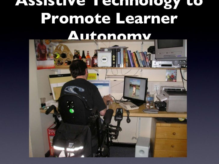 Assistive Technology to Promote Learner Autonomy