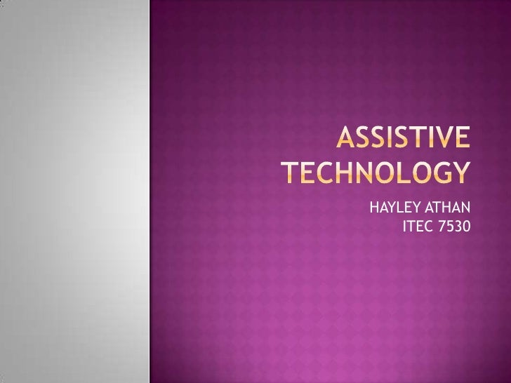 ASSISTIVE TECHNOLOGY<br />HAYLEY ATHANITEC 7530<br />