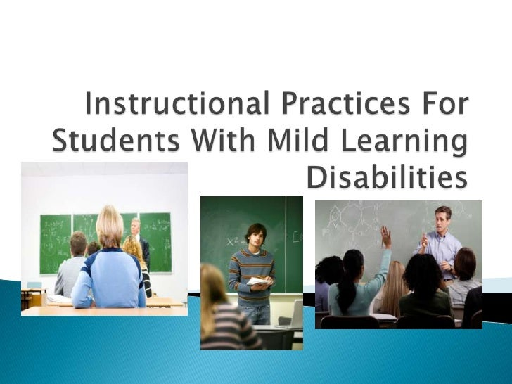Instructional Practices For Students With Mild Learning Disabilities<br />