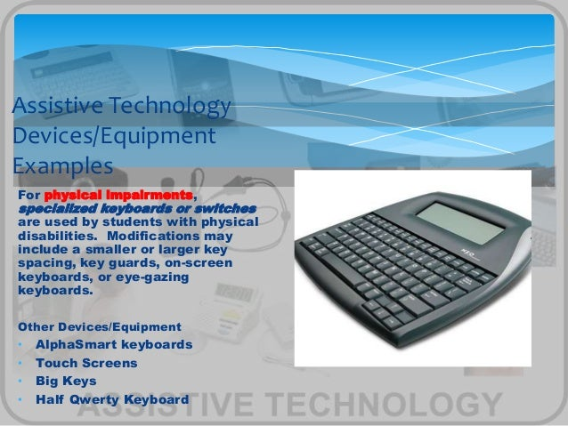 Assistive Techology
