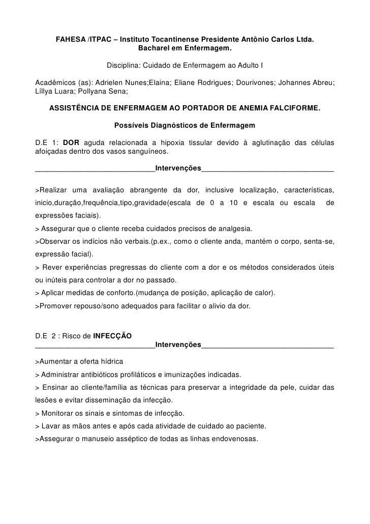 FAHESA /ITPAC – Instituto Tocantinense Presidente Antônio Carlos Ltda.                            Bacharel em Enfermagem. ...