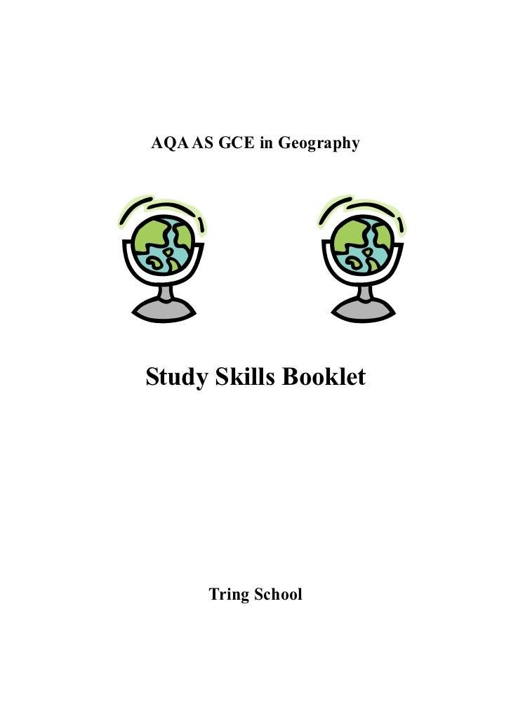 AQA AS GCE in GeographyStudy Skills Booklet      Tring School