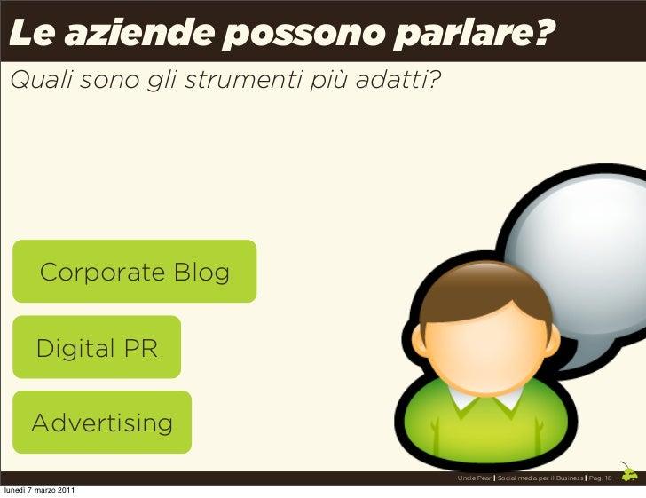 Le aziende possono parlare? Quali sono gli strumenti più adatti?         Corporate Blog        Digital PR       Advertisin...
