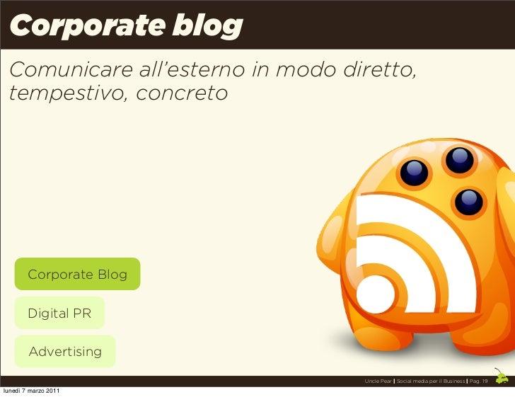 Corporate blog Comunicare all'esterno in modo diretto, tempestivo, concreto        Corporate Blog        Digital PR       ...