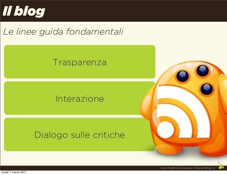 Il blog Le linee guida fondamentali                          Trasparenza                           Interazione            ...