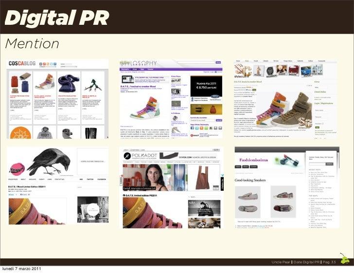 Digital PR Mention                      Uncle Pear | Date Digital PR | Pag. 33lunedì 7 marzo 2011