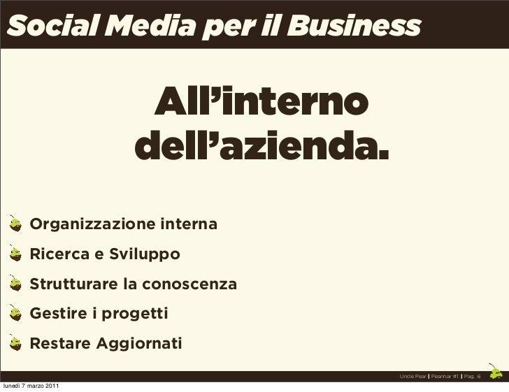 Social Media per il Business                       All'interno                      dell'azienda.        Organizzazione in...