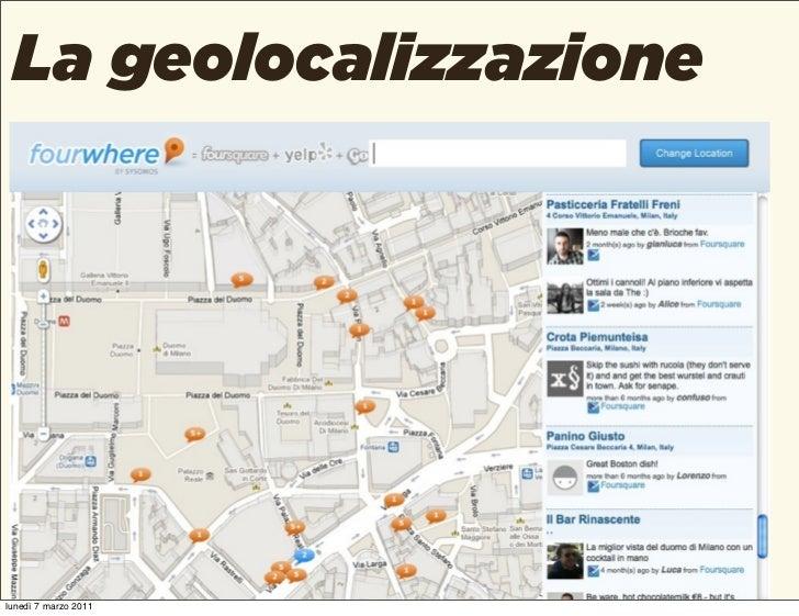 La geolocalizzazionelunedì 7 marzo 2011