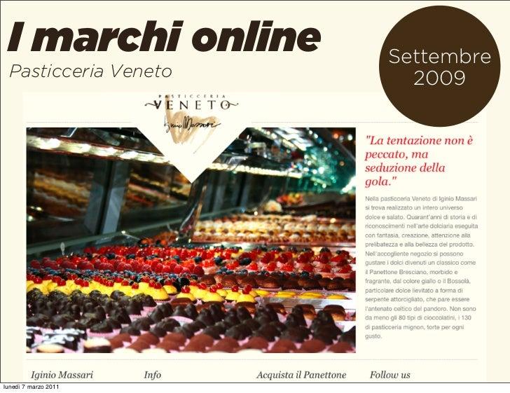I marchi online      Settembre Pasticceria Veneto     2009lunedì 7 marzo 2011