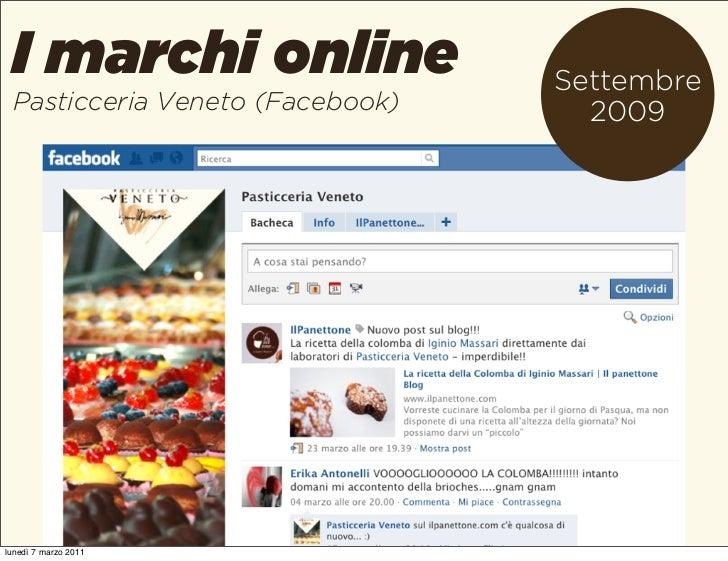 I marchi online                 Settembre Pasticceria Veneto (Facebook)     2009lunedì 7 marzo 2011