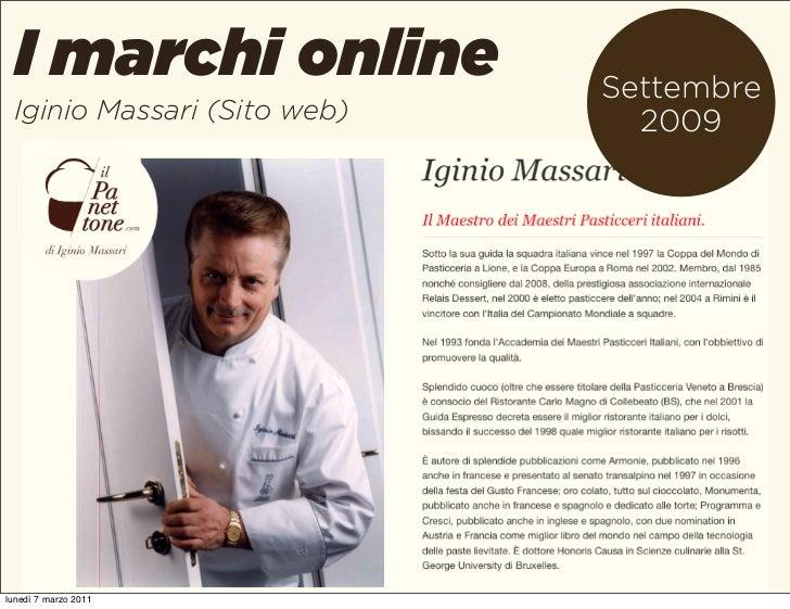 I marchi online            Settembre Iginio Massari (Sito web)     2009lunedì 7 marzo 2011