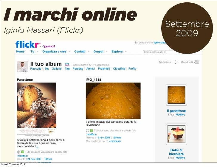 I marchi online          Settembre Iginio Massari (Flickr)     2009lunedì 7 marzo 2011