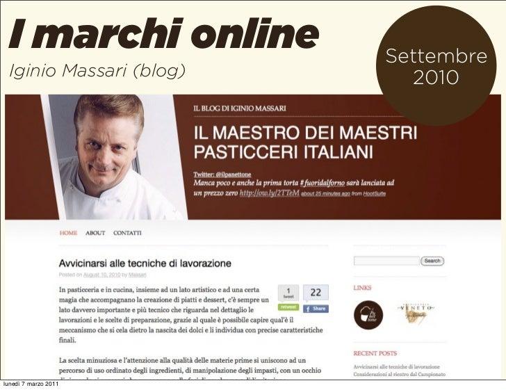 I marchi online        Settembre Iginio Massari (blog)      2010lunedì 7 marzo 2011