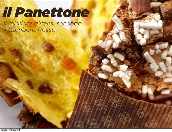 il Panettone  Il migliore d'Italia, secondo  il Gambero Rossolunedì 7 marzo 2011
