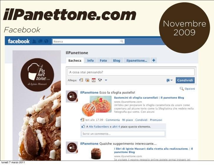 ilPanettone.com      Novembre Facebook               2009lunedì 7 marzo 2011