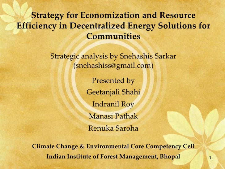 Strategy for Economization and Resource Efficiency in Decentralized Energy Solutions for                   Communities    ...