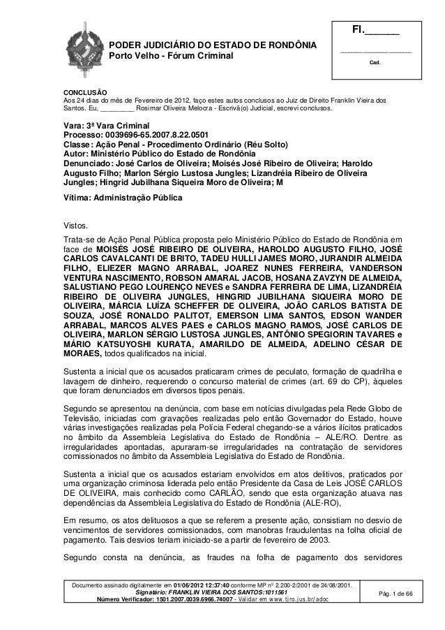 PODER JUDICIÁRIO DO ESTADO DE RONDÔNIA Porto Velho - Fórum Criminal Fl.______ _________________________ Cad. Documento ass...