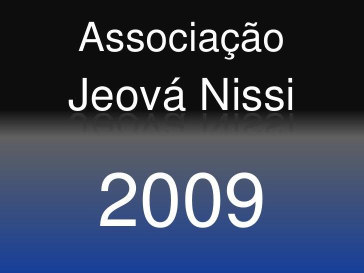 Associação<br />Jeová Nissi<br />2009<br />