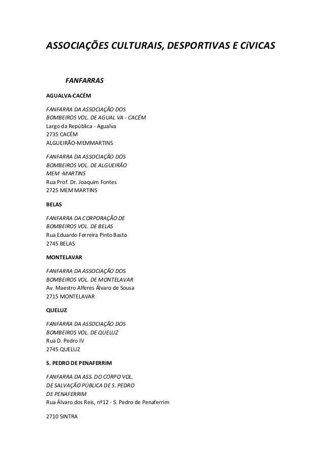 ASSOCIAÇÕES CULTURAIS, DESPORTIVAS E CíVICAS        FANFARRASAGUALVA-CACÉMFANFARRA DA ASSOCIAÇÃO DOSBOMBEIROS VOL. DE AGUA...