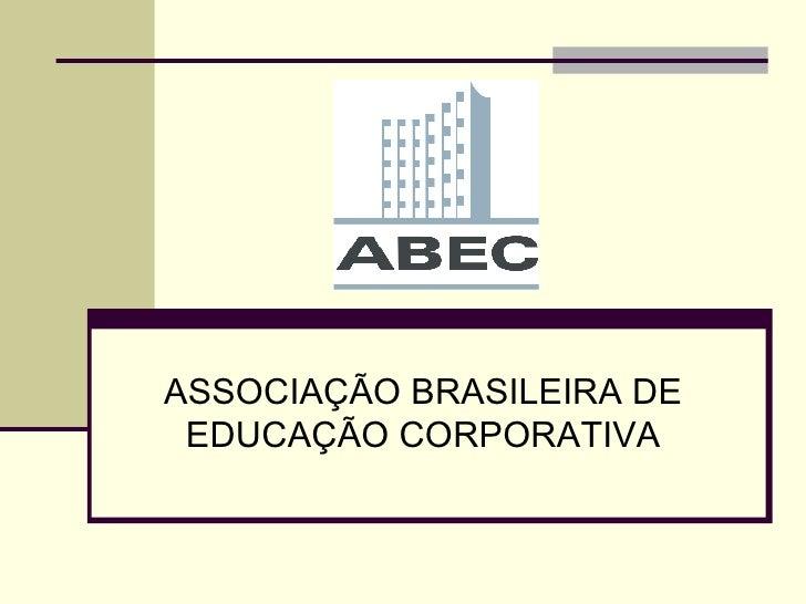 ASSOCIAÇÃO BRASILEIRA DE EDUCAÇÃO CORPORATIVA