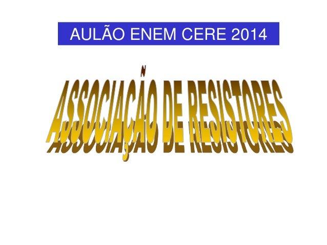 AULÃO ENEM CERE 2014