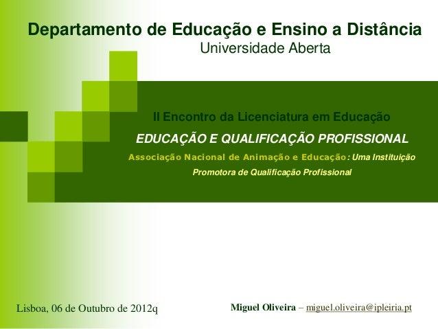 Departamento de Educação e Ensino a Distância                                     Universidade Aberta                     ...