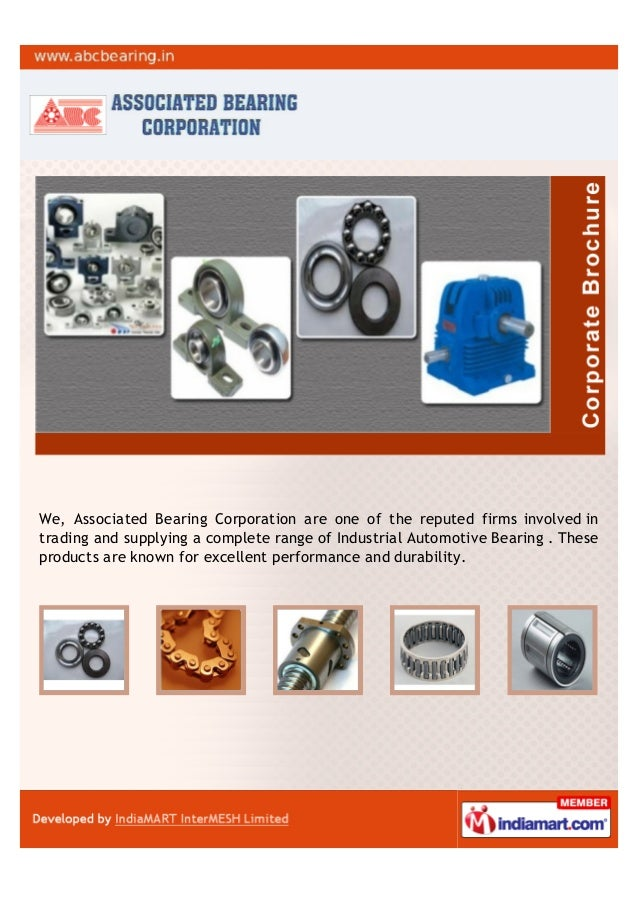 We, Associated Bearing Corporation are one of the reputed firms involved intrading and supplying a complete range of Indus...