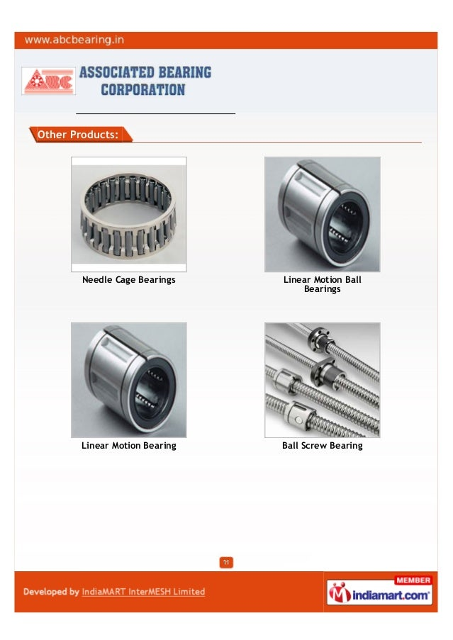 Other Products:Needle Cage Bearings Linear Motion BallBearingsLinear Motion Bearing Ball Screw Bearing