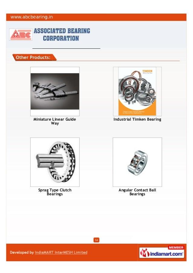 Other Products:Miniature Linear GuideWayIndustrial Timken BearingSprag Type ClutchBearingsAngular Contact BallBearings14