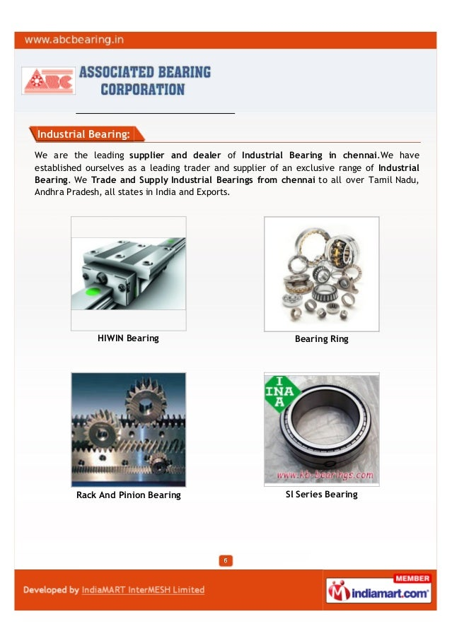 Industrial Bearing:We are the leading supplier and dealer of Industrial Bearing in chennai.We haveestablished ourselves as...