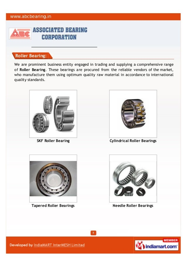 Roller Bearing:We are prominent business entity engaged in trading and supplying a comprehensive rangeof Roller Bearing. T...
