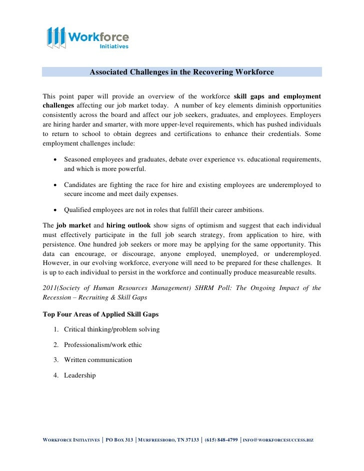 Associated Challenges in the Recovering WorkforceThis point paper will provide an overview of the workforce skill gaps and...