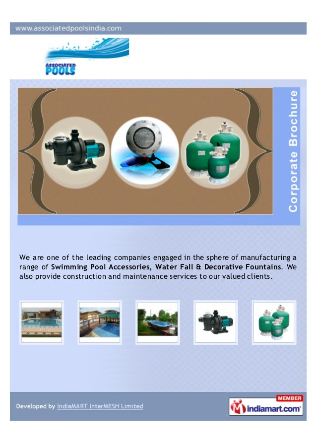 We are one of the leading companies engaged in the sphere of manufacturing arange of Swimming Pool Accessories, Water Fall...