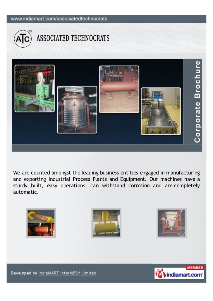 We are counted amongst the leading business entities engaged in manufacturingand exporting Industrial Process Plants and E...