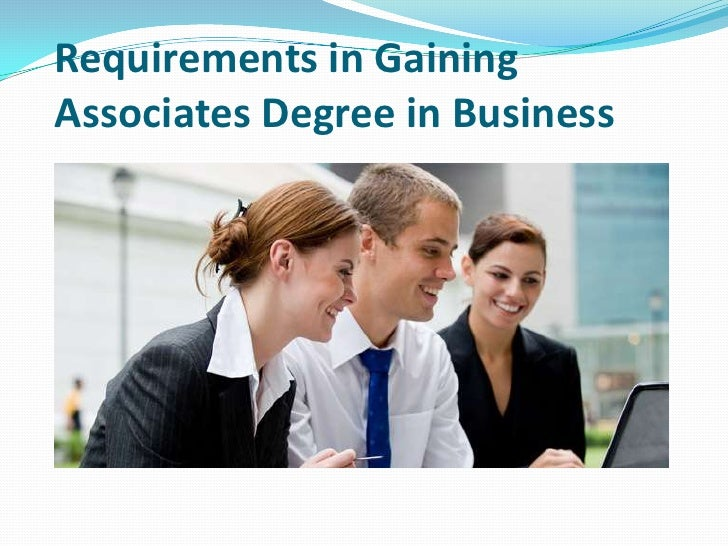 Requirements in GainingAssociates Degree in Business