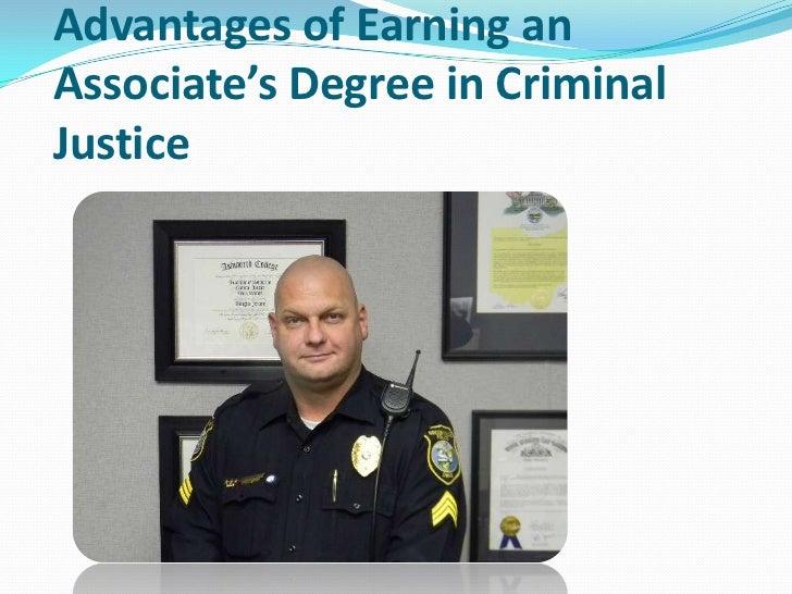 Advantages of Earning anAssociate's Degree in CriminalJustice