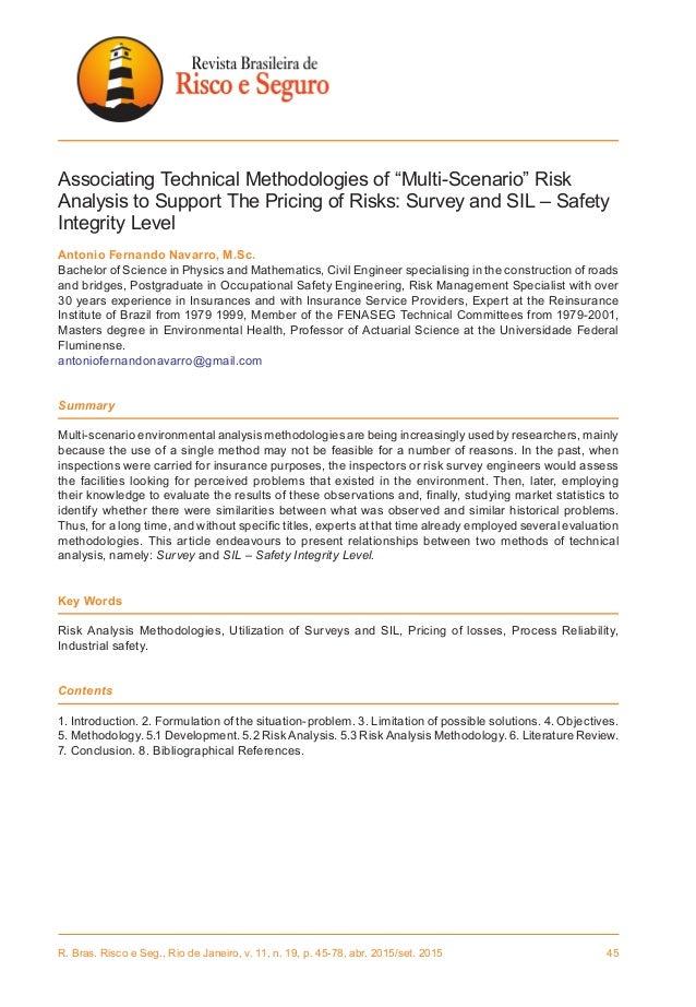 R. Bras. Risco e Seg., Rio de Janeiro, v. 11, n. 19, p. 45-78, abr. 2015/set. 2015 45 Associating Technical Methodologies...