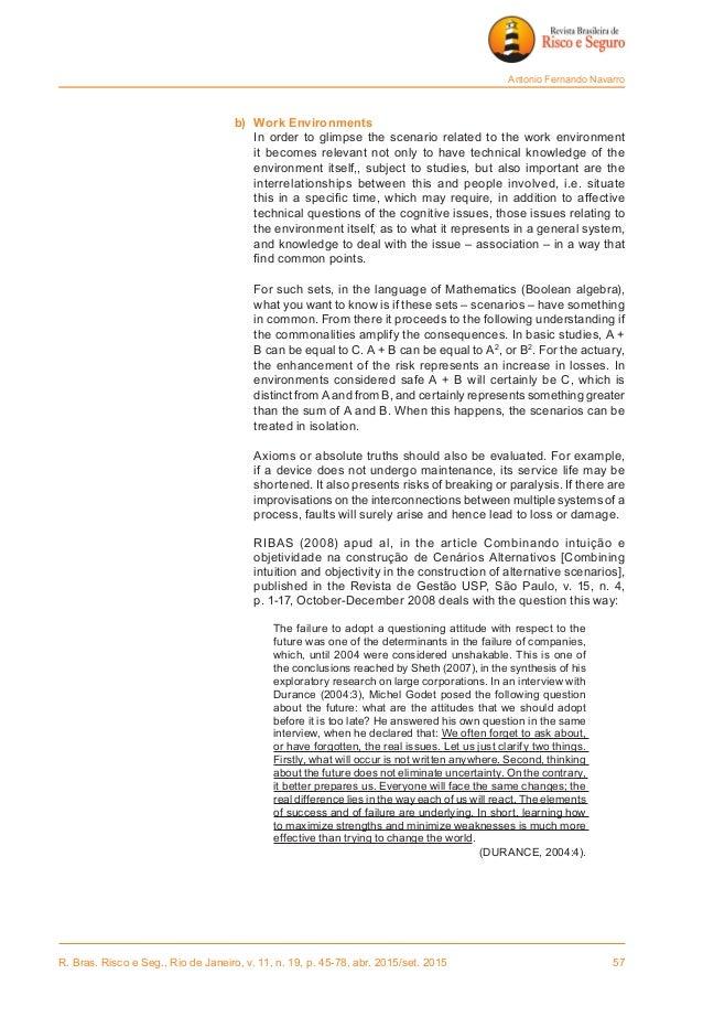 R. Bras. Risco e Seg., Rio de Janeiro, v. 11, n. 19, p. 45-78, abr. 2015/set. 2015 57 Antonio Fernando Navarro b) Work E...