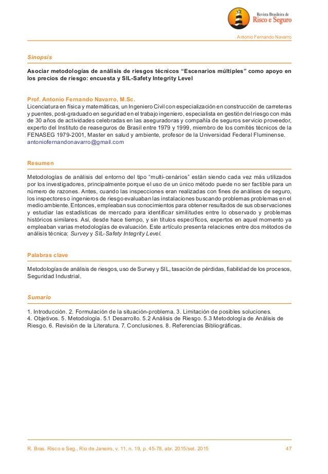 R. Bras. Risco e Seg., Rio de Janeiro, v. 11, n. 19, p. 45-78, abr. 2015/set. 2015 47 Antonio Fernando Navarro Sinopsis A...