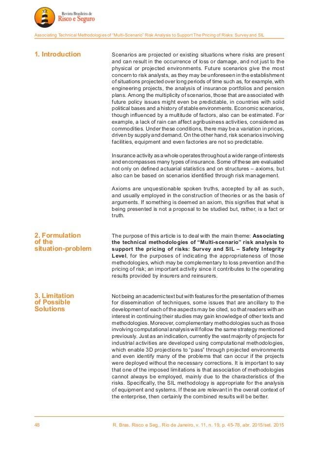 48 R. Bras. Risco e Seg., Rio de Janeiro, v. 11, n. 19, p. 45-78, abr. 2015/set. 2015 Associating Technical Methodologies...