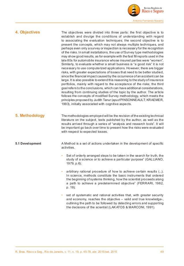 R. Bras. Risco e Seg., Rio de Janeiro, v. 11, n. 19, p. 45-78, abr. 2015/set. 2015 49 Antonio Fernando Navarro 4. Objecti...