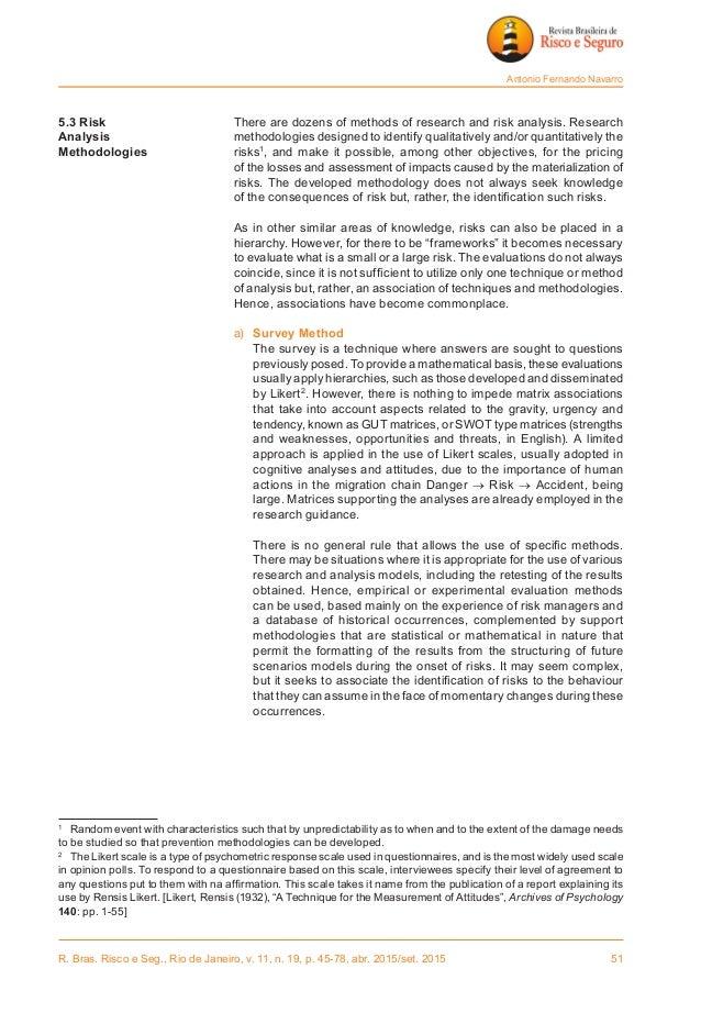 R. Bras. Risco e Seg., Rio de Janeiro, v. 11, n. 19, p. 45-78, abr. 2015/set. 2015 51 Antonio Fernando Navarro 5.3 Risk ...