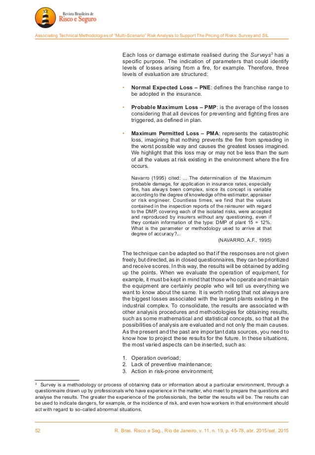 52 R. Bras. Risco e Seg., Rio de Janeiro, v. 11, n. 19, p. 45-78, abr. 2015/set. 2015 Associating Technical Methodologies...